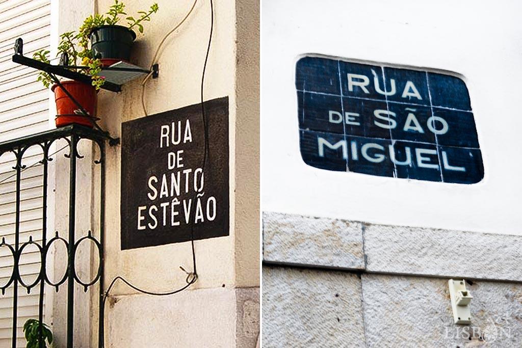 Placas toponímicas de letras brancas sobre fundo preto. A utilização desta tipologia de placa toponímica concentrou-se maioritariamente nas zonas de Alfama e do Castelo, vindo a tornar-se parte integrante da identidade destes bairros históricos.