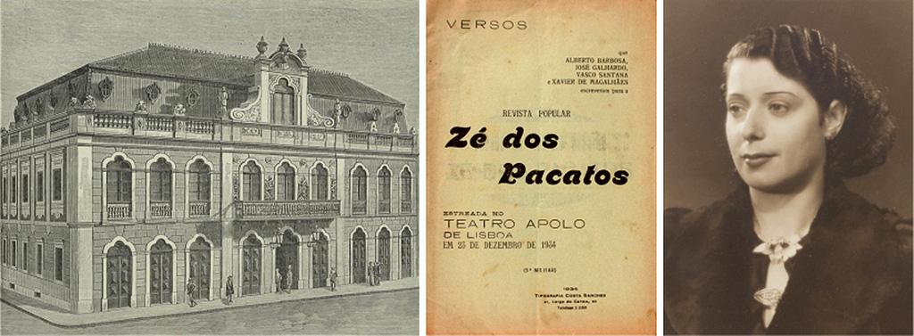 Apolo Theatre in Occidente March 1884; Verses of the Portuguese Vaudeville Zé dos Pacatos; Fado Velha Tendinha interpreter, Hermínia Silva in 1939